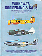 Wirraway, Boomerang and Ca-15 in Australian…