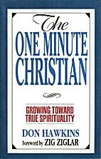 The One Minute Christian: Growing Toward…