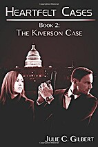 The Kiverson Case (Heartfelt Cases, #2) by…