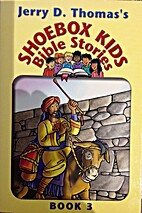 Shoebox Kids Bible Stories - Book 3 by Jerry…
