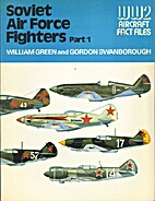Soviet Air Force fighters Part 1 by William…
