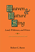 Heaven & Nature Sing: Land, Wilderness and…