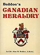 Beddoe's Canadian Heraldry by Alan…