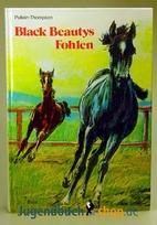 Black Beautys Fohlen by Christine…
