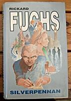 Silverpennan : roman by Rickard Fuchs
