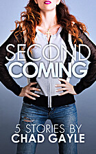 Second Coming by Chad Gayle