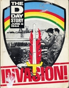 Invasion: The D Day Story, June 6 1944 by…
