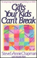 Gifts Your Kids Can't Break by Steve…