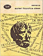 Scrieri filozofice alese by Lucius Annaeus…