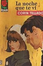 La noche que te vi by Corín Tellado