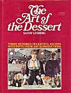 The Art of the Dessert: 350 Delightful…