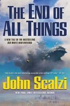 The End of All Things by John Scalzi