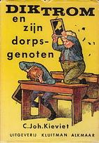 Dik Trom en Zijn Dorpsgenoten by C. Joh…