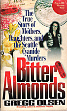 Bitter Almonds by Gregg Olsen
