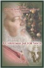 A Christmas Jar for Santa - A Christmas Jars…