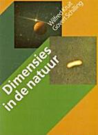 Dimensies in de natuur by Wilfred Kruit