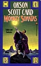 Monkey Sonatas by Orson Scott Card
