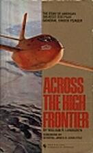Across High Frontier by William R. Lundgren