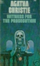 The Witness for the Prosecution and Other…