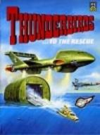 Thunderbirds to the Rescue (Thunderbirds…