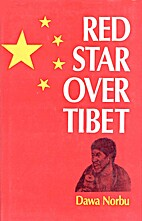 Red star over Tibet by Dawa Norbu.,
