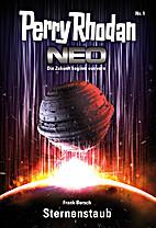 Perry Rhodan Neo 1: Sternenstaub by Frank…