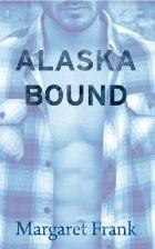 Alaska Bound by Frank, Margaret