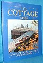 The Cottage Book: A Collection of Practical…