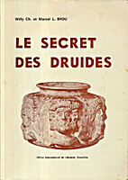 Le secret des druides by Willy Charles Brou