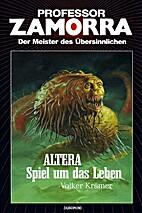 Altera - Spiel um das Leben by Volker…
