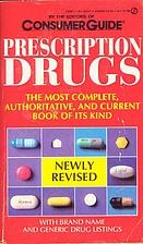 Prescription Drugs by Consumer Guide