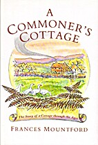 A Commoner's Cottage: The Story of a Surrey…