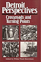 Detroit Perspectives: Crossroads and Turning…
