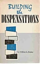 Building the Dispensations by Clifton…