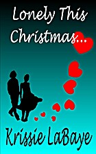 Lonely This Christmas by Krissie LaBaye