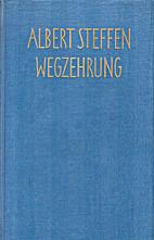 Wegzehrung Gedichte by Albert Steffen