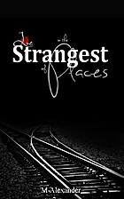 Love in the Strangest of Places (Black Cover…