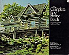 The Complete Log House Book (McGraw-Hill…