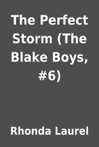 The Perfect Storm (The Blake Boys, #6) by…