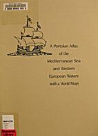Portolan Atlas of the Mediterranean Sea and…