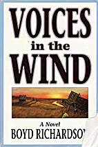 Voices in the wind by Boyd Richardson