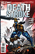 Deathstroke #1 by Kyle Higgins