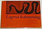 Legend & dreaming : legends of the dreamtime…