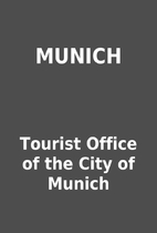 MUNICH by Tourist Office of the City of…