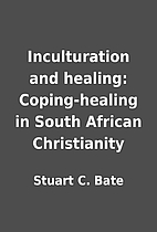 Inculturation and healing: Coping-healing in…