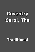 Coventry Carol, The by Traditional