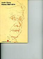 Poems: 1967-74 v. 3 by Austin Clarke