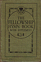 The Fellowship Hymnal with Supplement