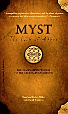 The Book of Atrus (Myst, Book 1) by Rand…