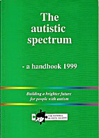 The Autistic Spectrum: A Handbook 1999 by…